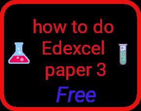 Edexcel chemistry paper 3